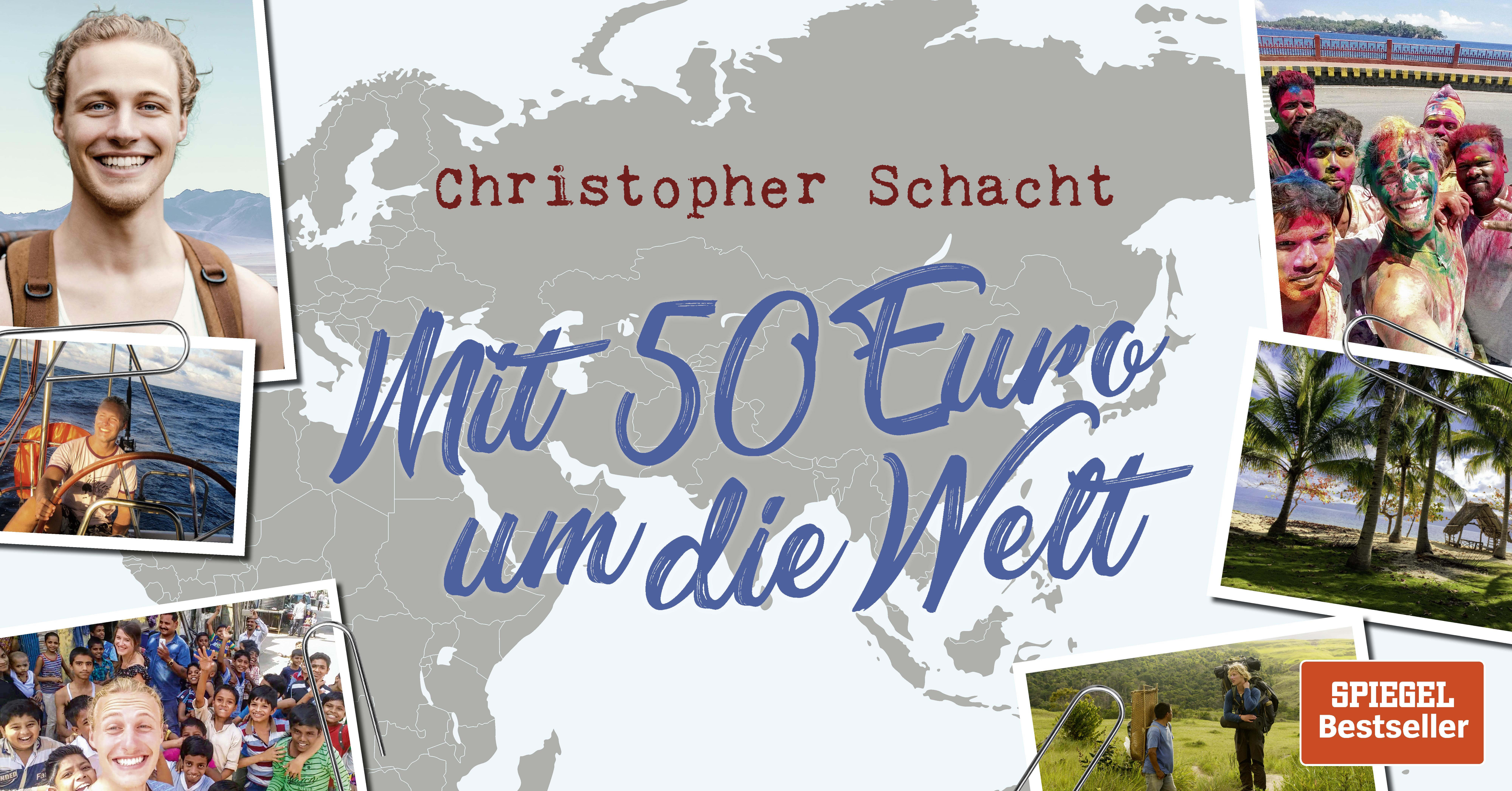 Banner-FB-Veranstaltung_Schacht_Mit-50-Euro-um-die-Welt_SPIEGEL-Bestseller